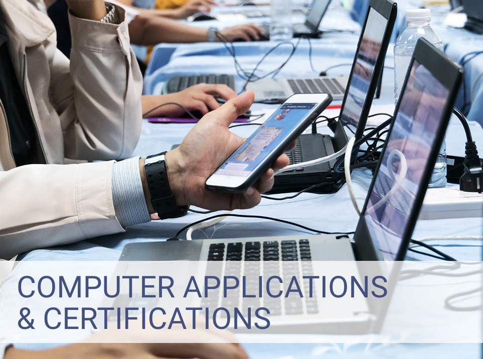 Computer Applications & Certifications