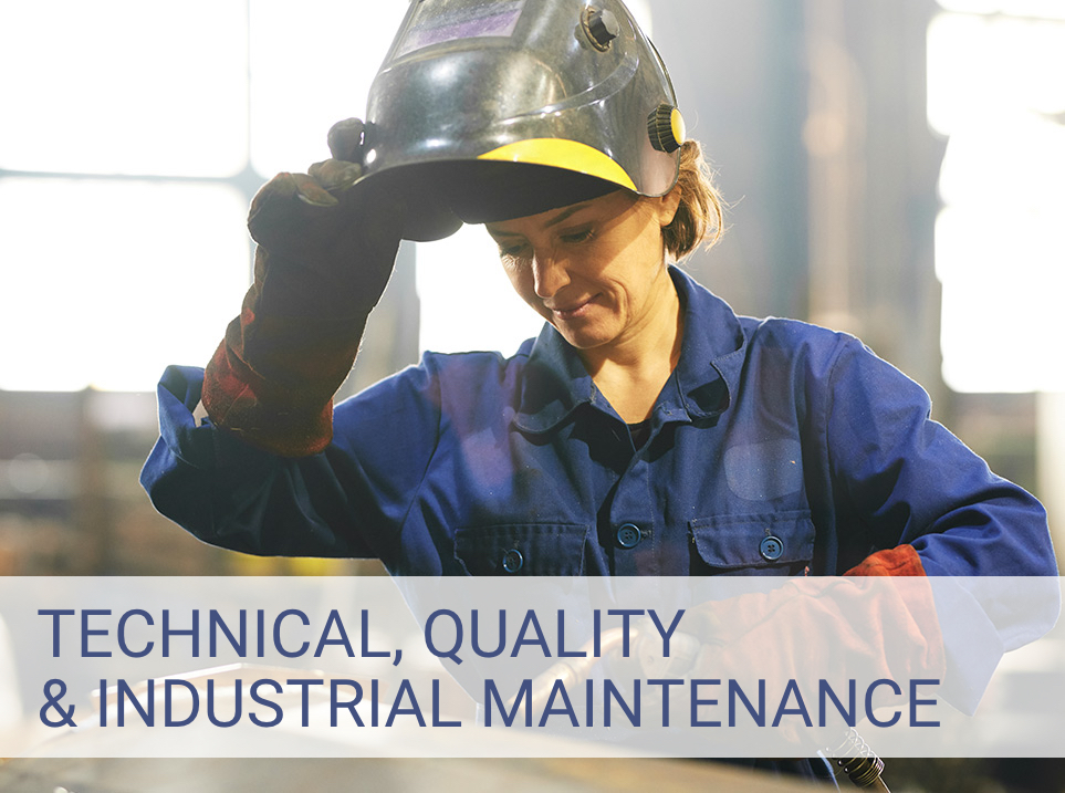 Technical, Quality and Industrial Maintenance