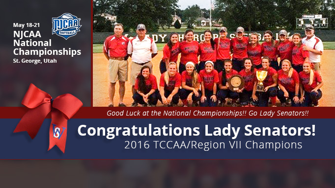 Congratulations Lady Senators! 2016 TCCAA/Region VII Champions. Good Luck at the National Championships!! Go Lady Senators!! NJCAA National Championships are May 18-21 in St. George, Utah.