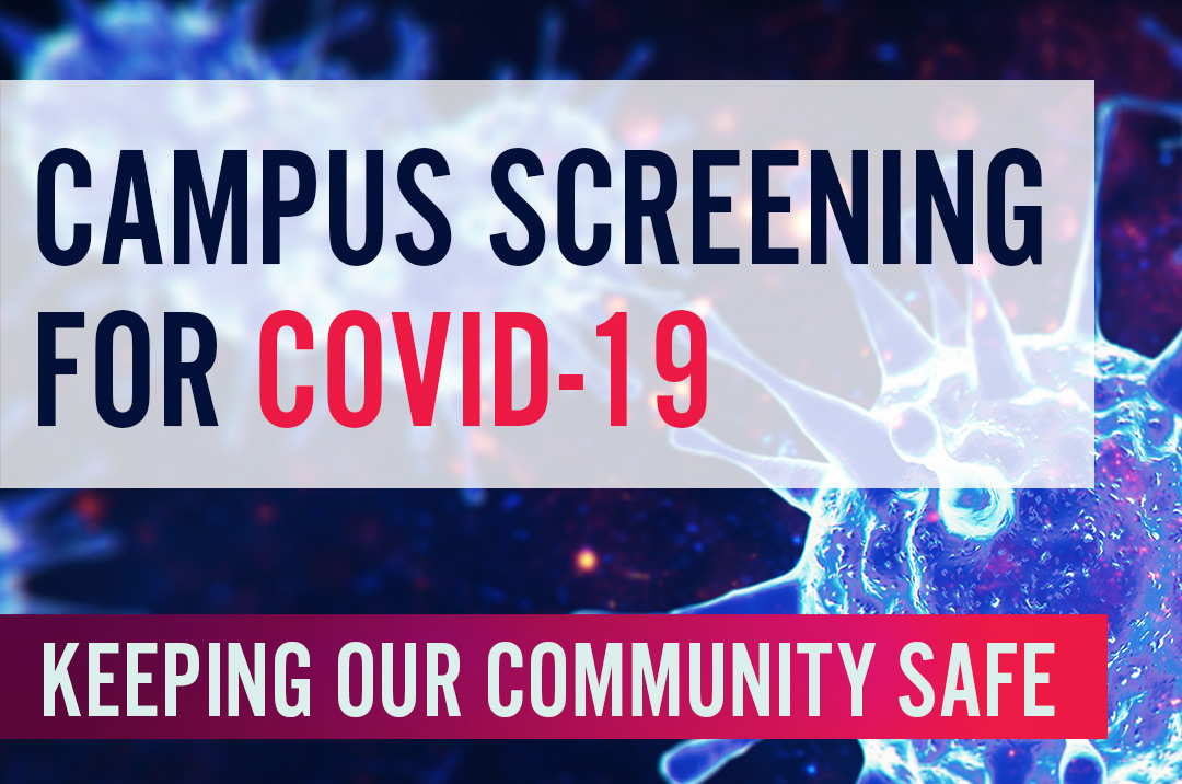 Campus Screening for COVID-19