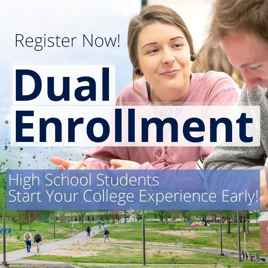 Register Now for Dual Enrollment. High School Students Start Your College Experience Early!