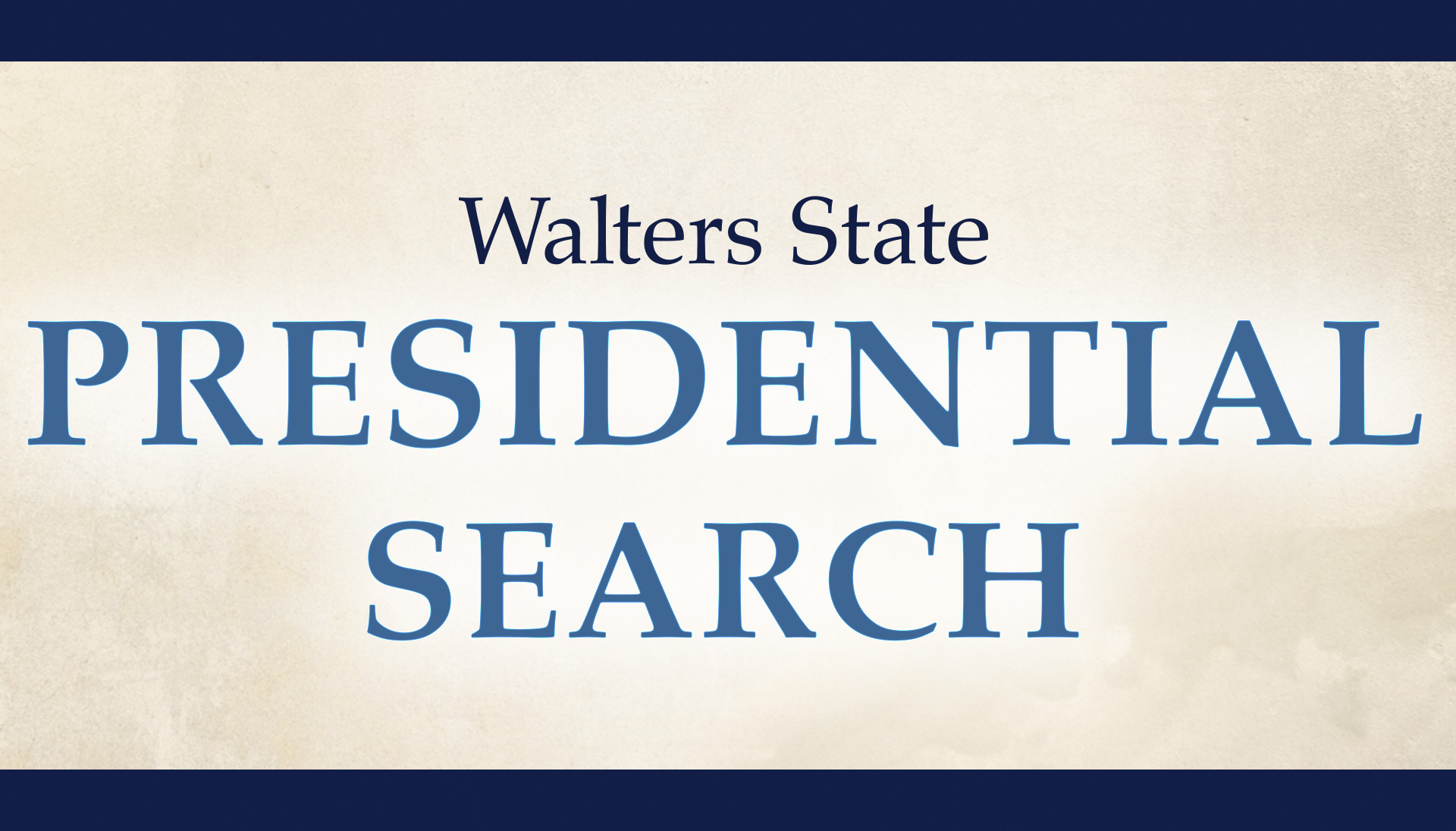Walters State Presidential Search