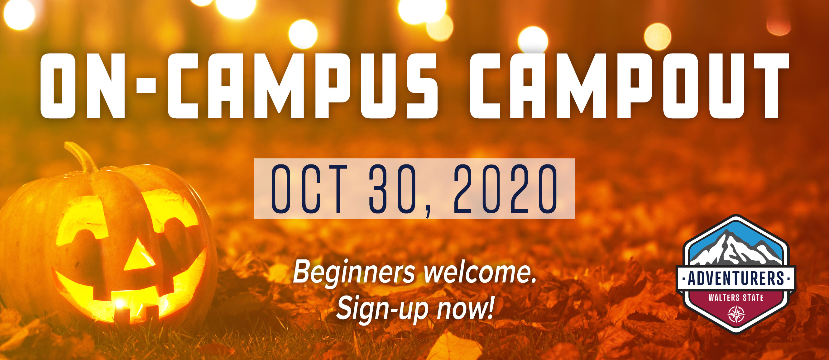On-Campus Campout Oct 30, 2020. Beginners Welcome. Sign-Up Now!